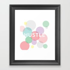 Hustle Framed Art Print