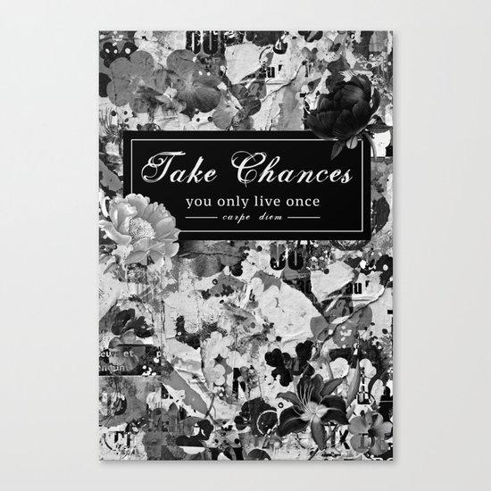 Take Chances Canvas Print