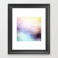 It does not do to dwell on dreams Framed Art Print