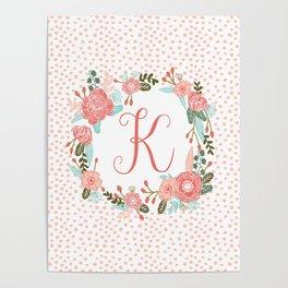 Monogram K - cute girls coral florals flower wreath, coral florals, baby girl, baby blanket Poster