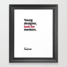Young Designer — Advice #9 Framed Art Print