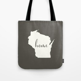 Wisconsin is Home - White on Charcoal Tote Bag