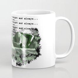 I Love to Hold You Coffee Mug