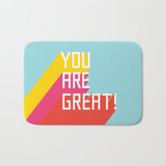 You Are Great! Bath Mat