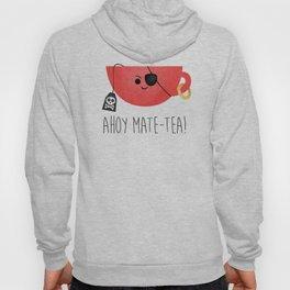 Ahoy Mate-tea! Hoody