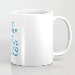 I'M A SWIMMING MOM Coffee Mug