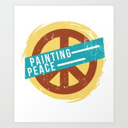 Painting Peace Arts Painter Artist Visual School Art Print