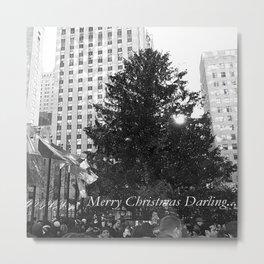 Merry Christmas Darling... Metal Print