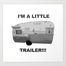 Trailer Trash 2 Art Print