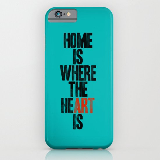 HOME IS WHERE THE HE(ART) IS iPhone & iPod Case