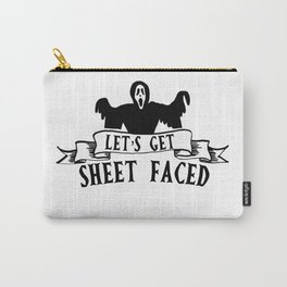 Let's Get Sheet Faced Carry-All Pouch