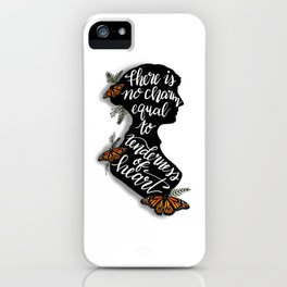 Jane Austen Quote - There is no charm equal to tenderness of heart iPhone Case