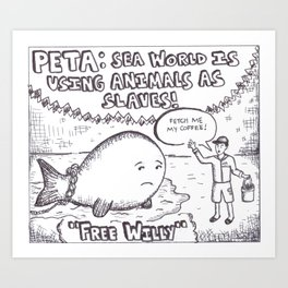 PETA cartoon Art Print
