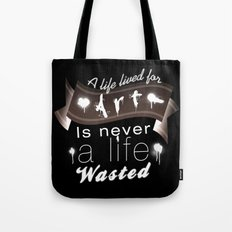 A life lived for art (2) Tote Bag
