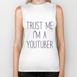 Trust me I'm a youtuber Biker Tank