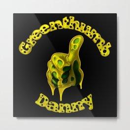 Danny Greenthumb Metal Print