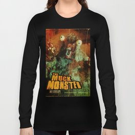 THE MUCK MONSTER Long Sleeve T-shirt