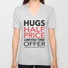 Half Price Hugs Unisex V-Neck