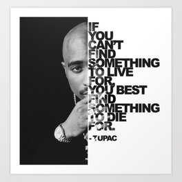 Urban Tupac With Word Quote | Urban Collection Art Print