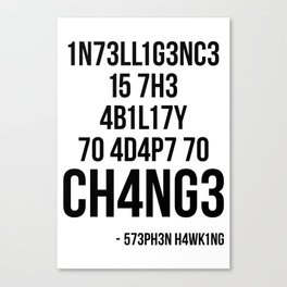 Adapt To Change Canvas Print