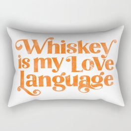 """""""Whiskey Is My Love Language"""" Cute Orange Typography Design For Whiskey Lovers! Rectangular Pillow"""