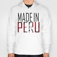 peru Hoodies featuring Made In Peru by VirgoSpice