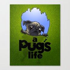a Pug's life (dark face) Canvas Print