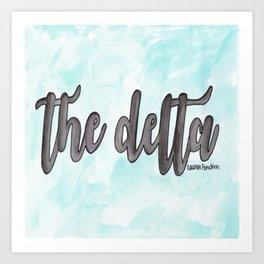 The Delta Art Print