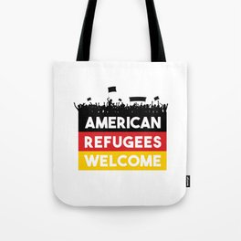 American Refugees Welcome shirt Tote Bag