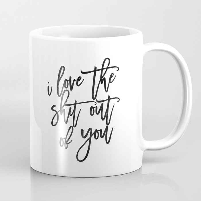 Love Sign,Love Quote,I Love You,I Love You More,Gift For Her,Gift For  Him,Wall Art,Printable Art Coffee Mug