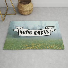 Who Cares Rug