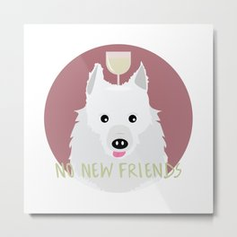 no new friends Metal Print