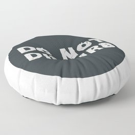 Do Not Disturb Floor Pillow