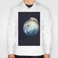 chill Hoodies featuring Chill by Isaak_Rodriguez
