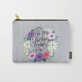 Pretty Sweary 2.0: Are You Fucking Kidding Me? Carry-All Pouch
