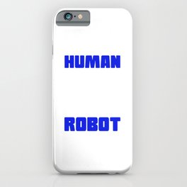 This Is My Human Costume I'm Really a Robot iPhone Case