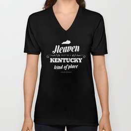 Heaven Must be a Kentucky Kind of Place Unisex V-Neck