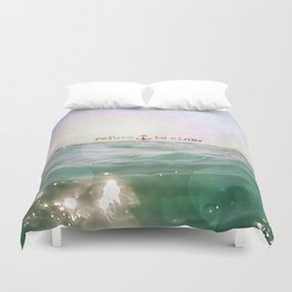 Refuse To Sink Duvet Cover