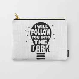 I Will Follow You Carry-All Pouch