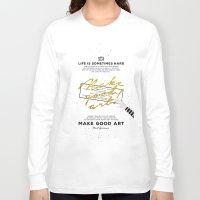 neil gaiman Long Sleeve T-shirts featuring Make Good Art - Neil Gaiman by thatfandomshop