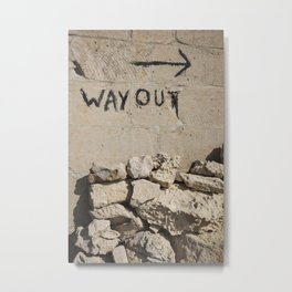 Way Out Metal Print