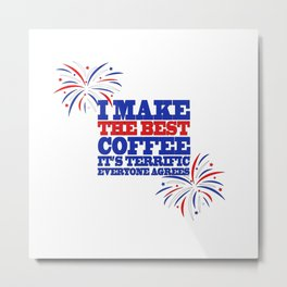 Funny Trump Midterm Political Election Coffee Love Gift Metal Print