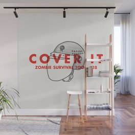 Cover it - Zombie Survival Tools Wall Mural