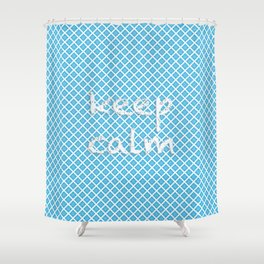 "Grid pattern. Text: ""keep calm» Shower Curtain"