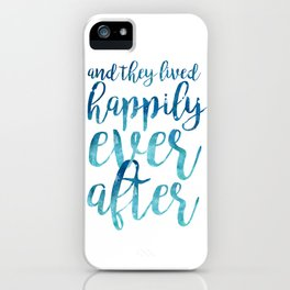 And they live happily ever after... iPhone Case