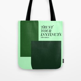"""Tory Burch Quote """"Trust Your Instincts"""" Tote Bag"""