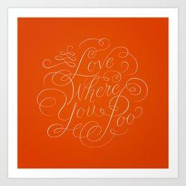 Love Where You Poo - Orange Art Print