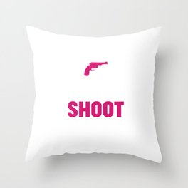 My Daddy Taught Me to Shoot Graphic T-shirt Throw Pillow