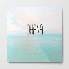 Ohana _ Family Metal Print