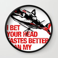 Your head tastes better Wall Clock